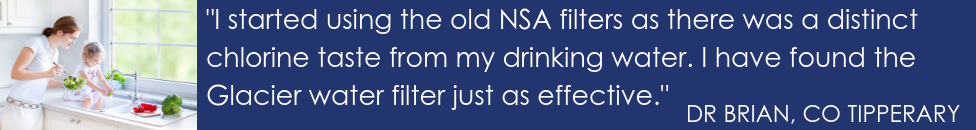 Dr Brian, Co Tipperary, testimonial for NSA water filter replacement.