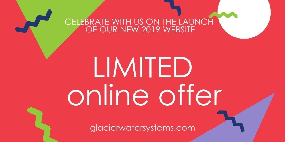Limited offer with Glacier Water Systems Ltd for water filters, water coolers and boiling water taps for business.