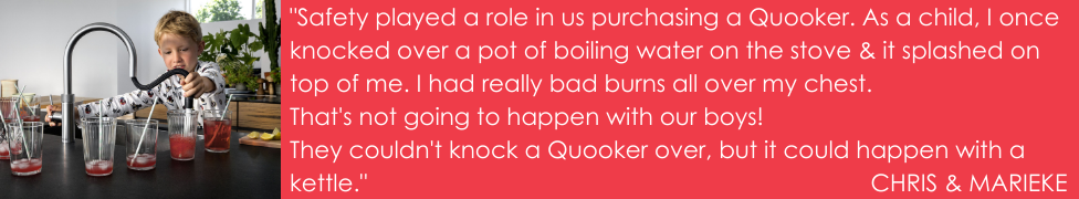 Quooker - The safest option in the boiling water tap market